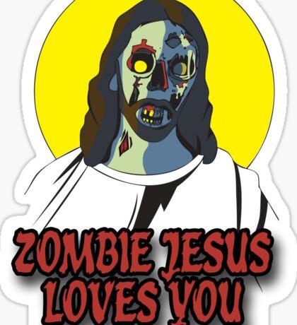 Zombie Jesus Loves You Sticker