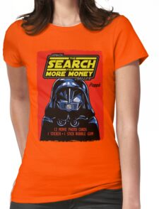 THE SEARCH FOR MORE MONEY Womens Fitted T-Shirt