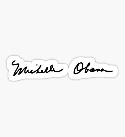 Michelle Obama Signature Sticker