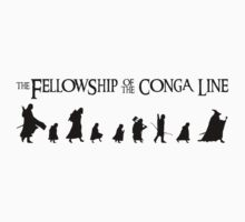 Fellowship of the Conga Line by honestlyanthony
