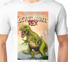 Octosaurus Rex: The Eight-Armed Eighth Wonder of the World! Unisex T-Shirt