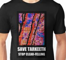 SAVE TARKEETH STOP CLEAR-FELLING Unisex T-Shirt