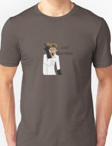 Just Horrible Unisex T-Shirt