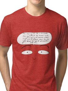 Meaning of Life Tri-blend T-Shirt