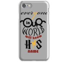 His Name iPhone Case/Skin