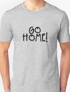 GO HOME! - Jay-Z Unisex T-Shirt