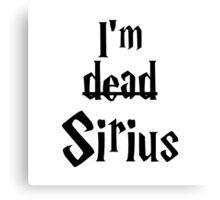 I'm Dead Sirius 1 Canvas Print