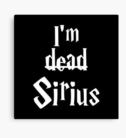 I'm Dead Sirius 2 Canvas Print