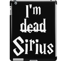 I'm Dead Sirius 2 iPad Case/Skin