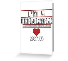 I'm a Deplorable Greeting Card