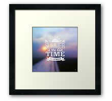 Summer is the best time to travel Framed Print
