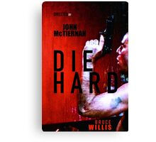 DIE HARD 9 Canvas Print