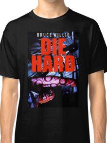 DIE HARD 10 Classic T-Shirt