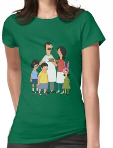 The Belcher Family! Womens Fitted T-Shirt