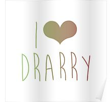I love Drarry Poster
