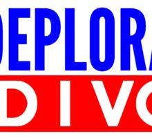 I'm Deplorable - And I Vote Sticker