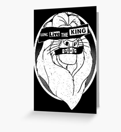 Long Live The King Greeting Card