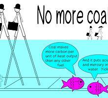 No more coal  by Rhona Mahony