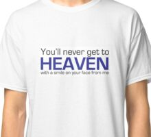 Get to Heaven Classic T-Shirt
