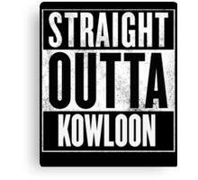 Straight Outta Kowloon Canvas Print