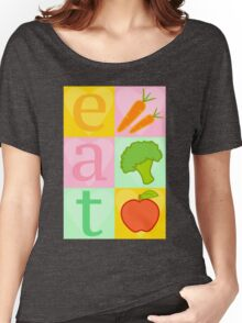 Eat your Vegetables! Women's Relaxed Fit T-Shirt