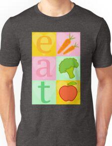 Eat your Vegetables! Unisex T-Shirt