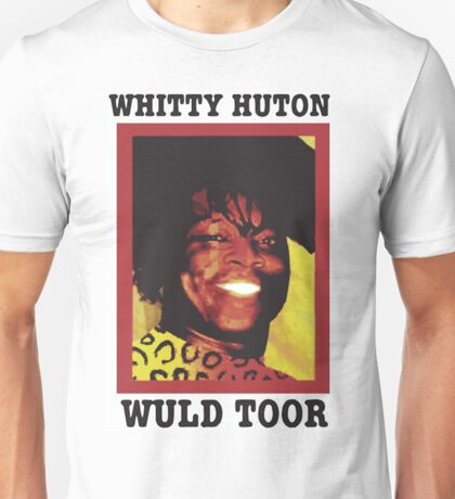 Whitty Huton Wuld Toor Unisex T-Shirt