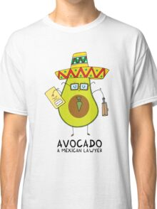 Avocado - A mexican lawyer Classic T-Shirt