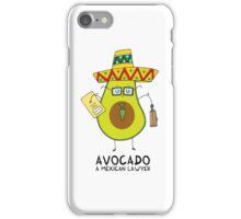 Avocado - A mexican lawyer iPhone Case/Skin