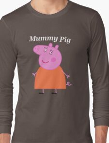 Mummy Pig Long Sleeve T-Shirt