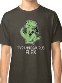 Tyrannosaurus flex Classic T-Shirt