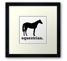 Equestrian. Framed Print