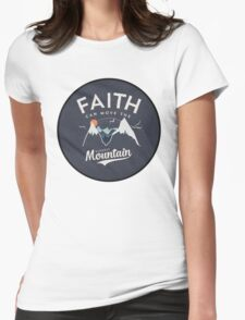 Faith Quote Womens Fitted T-Shirt