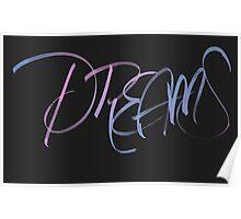 Dreams (Brush Calligraphy) Poster