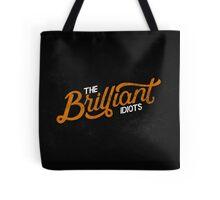 The Brilliant Idiots (Podcast) Tote Bag