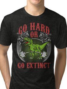 Go Hard or Go Extinct (Deadlift T-Rex) Vintage Tri-blend T-Shirt