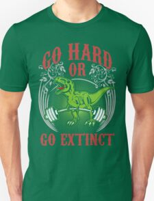 Go Hard or Go Extinct (Deadlift T-Rex) Vintage Unisex T-Shirt
