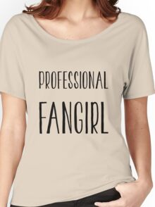 Professional Fangirl T-shirt Women's Relaxed Fit T-Shirt