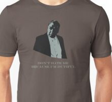 Don't Hate Dutiful Carson Unisex T-Shirt
