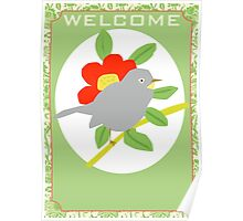 Welcome Bird and Flower Poster