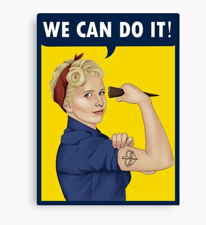 Buffy, the riveter. WE CAN DO IT Canvas Print