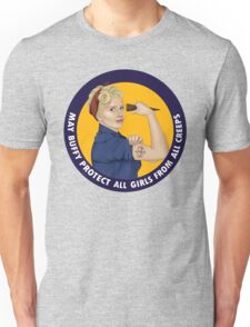 Buffy, the riveter. MAY BUFFY PROTECT YOU Unisex T-Shirt