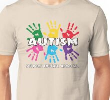 Autism, Support, Educate, Advocate. Unisex T-Shirt