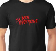 Scare Everyone - Halloween 2016 Unisex T-Shirt