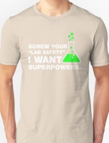 Funny Lab Safety Science Geek Humor T-shirt Unisex T-Shirt