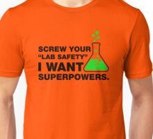 Lab Safety Funny Science Geek T-shirt Unisex T-Shirt