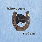 Whinny More, Buck Less! Horse by Patricia Barmatz