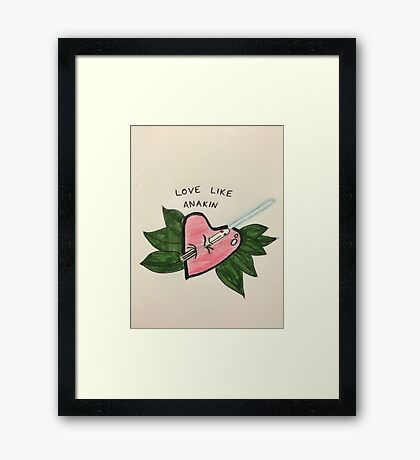 Love Like Anakin Framed Print