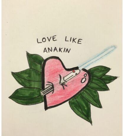 Love Like Anakin Sticker