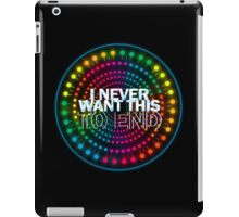 Paint the Night: I Never Want This To End iPad Case/Skin